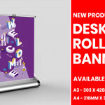 New product – Desktop Roller Banners
